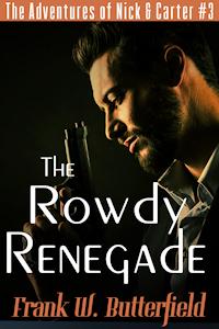 The Rowdy Renegade
