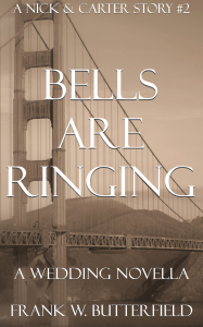 Bells Are Ringing: A Wedding Novella