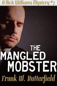 The Mangled Mobster