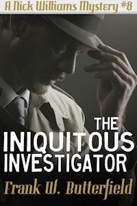 The Iniquitous Investigator