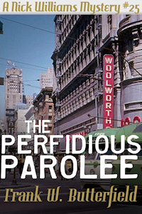 The Perfidious Parolee