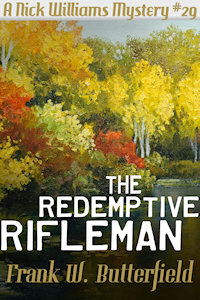 The Redemptive Rifleman