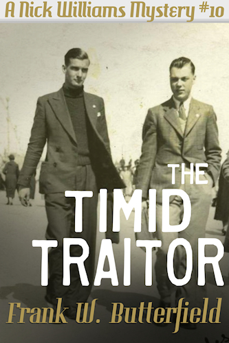 The Timid Traitor