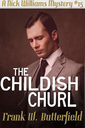 The Childish Churl