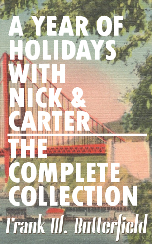 A Year of Holidays with Nick & Carter, The Complete Collection